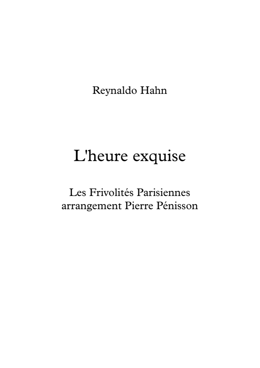 L'heure exquise, Reynaldo Hahn